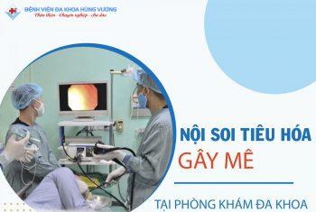 Phòng khám đa khoa Hùng Vương – Chân Mộng triển khai gây mê trong nội soi dạ dày, đại tràng